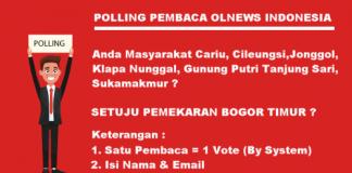 Polling Pembaca OLNews Indonesia Tentang Setuju Atau Tidak Pemekaran Bogor Timur