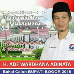 Bakal Calon Bupati Bogor periode 2018 - 2023 H. Ade Wardhana Adinata