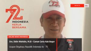 Ucapan Dirgahayu RI ke 72 Dari Camat Cariu Drs Didin Wahidin, Msi