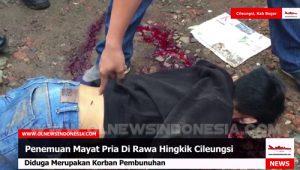Mayat Yang Ditemukan Di Rawa Hingkik, Diduga Korban Pembunuhan