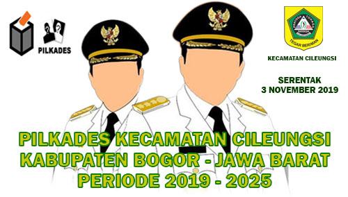 Daftar Penetapan Calon Kepala Desa Se-Kecamatan Cileungsi Periode 2019 - 2025